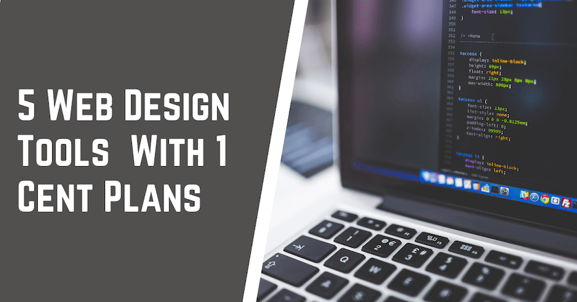 5 Web Design Tools With 1 Cent Plans