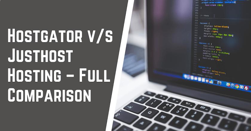 HostGator v s Justhost Hosting Comaprison