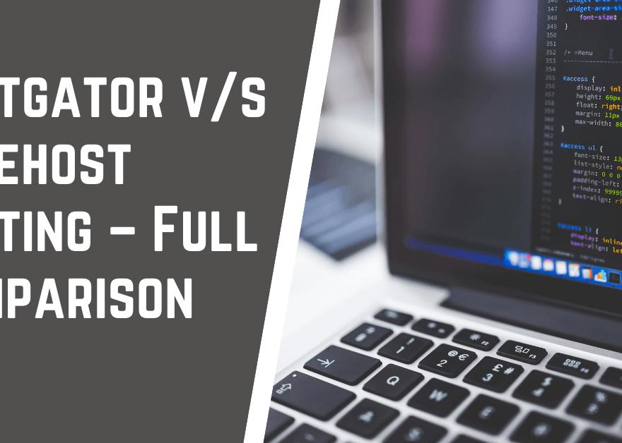 Hostgator v s Bluehost Comparison