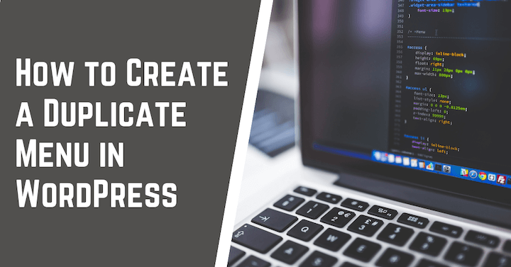How to Create a Duplicate Menu in WordPress